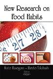 New Research on Food Habits, Kaito Hasegawa and Haruto Takahashi, 160456864X