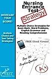 Nursing Entrance Test Strategy!: Winning Multiple Choice Strategies for the DET, NET, HOBET, TEAS and NLN PAX