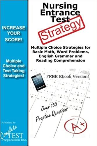 Nursing Entrance Test Strategy!: Winning Multiple Choice Strategies for the DET, NET, HOBET, TEAS and NLN PAX