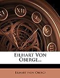 Eilhart Von Oberge..., Eilhart (Von Oberg), 1272164675