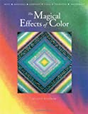 The Magical Effects of Color, Joen Wolfrom, 0914881531
