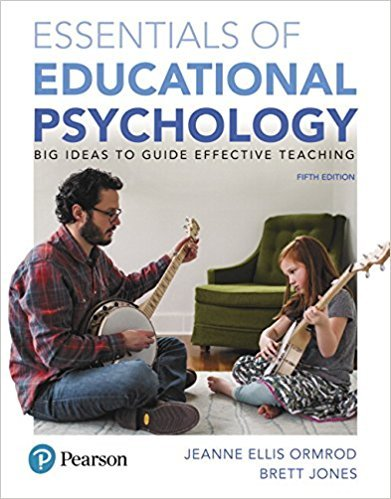 Essentials of Educational Psychology: Big Ideas To Guide Effective Teaching, Loose-Leaf Version, 5th Edition