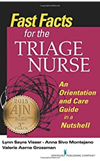 Fast facts for the er nurse third edition emergency department fast facts for the triage nurse an orientation and care guide in a nutshell fandeluxe Choice Image