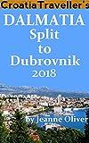 Croatia Traveller s Dalmatia: Split to Dubrovnik 2018