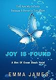 Joy Is Found (Men Of Ocean Beach Book 3)