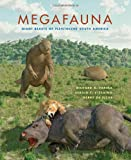 img - for Megafauna: Giant Beasts of Pleistocene South America (Life of the Past) book / textbook / text book