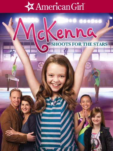An American Girl: McKenna Shoots for the Stars (Doll American Movies)