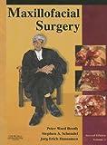 Maxillofacial Surgery: 2-Volume Set, 2e