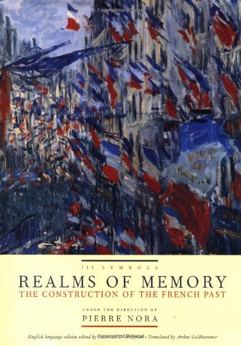 Realms of Memory:The Construction of the French Past, Vol. 3, Symbols