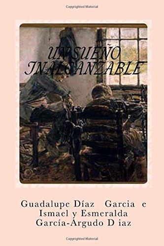 Descargar Libro Un Sueño Inalcanzable Guadalupe Díaz Garcia La Bru