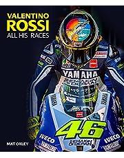 Valentino Rossi: All His Races