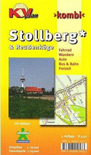 Stollberg & Reussenköge: Ortspläne 1:10.000 mit Freizeitkarte 1:25.000 mit Halligen und den Erlebnisrouten (KVplan Schleswig-Holstein-Region)