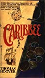 Front cover for the book Caribbee by Thomas Hoover