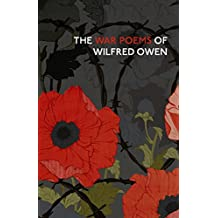 The War Poems Of Wilfred Owen (Vintage Classics)