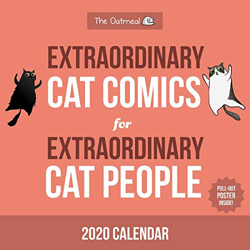 - Extraordinary Cat Comics for Extraordinary Cat People 2020 Wall Calendar