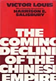 The Coming Decline of the Chinese Empire, Victor Louis, 0812908198