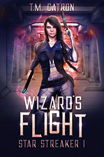 Wizard's Flight: A Space Fantasy Adventure (Star Streaker Book 1)]()