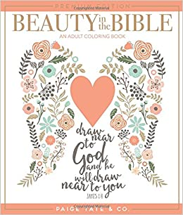 Amazon Beauty In The Bible An Adult Coloring Book Premium Edition Christian Journaling And Lettering Inspirational Gifts