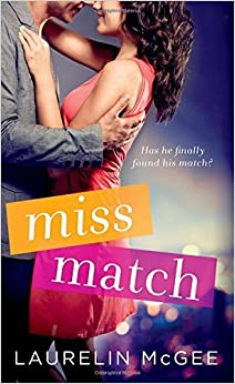 Book Miss Match by Laurelin McGee (2015-06-30)