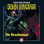 Die Drachensaat (John Sinclair 30) | Jason Dark
