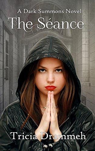 The Seance (Dark Summons Book 1)