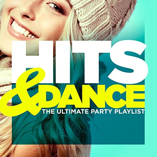 Hits & Dance (The Ultimate Par...