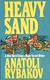Heavy Sand, Anatoly Rybakov, 0670364991