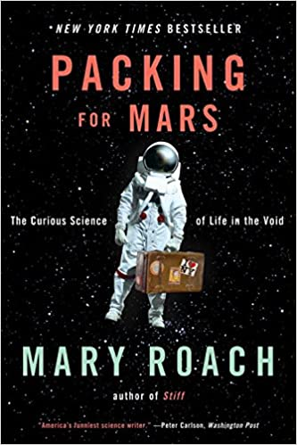 Packing for Mars, book by Mary Roach