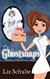 Ghostsnaps (Knead to Know Book 4)