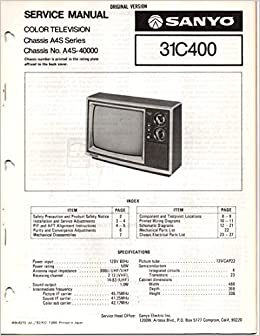 Service Manual for Sanyo 31C400 Color Television TV, Chassis A4S