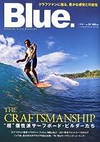 Blue. (ブルー) 2010年 10月号 Vol.25