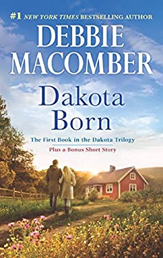 Dakota Born: An Anthology (The Dakota Series Book 1)