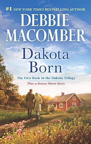 Lindsay discovers the love and purpose she's been seeking in this broken little town:  Dakota Born (The Dakota Series) by Debbie Macomber