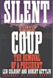 img - for Silent Coup: The Removal of a President by Len Colodny (1-May-1991) Hardcover book / textbook / text book