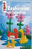 Zaubereien mit Luftballons (kreativ.kompakt.kids, Band 3319)
