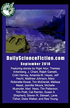 Daily Science Fiction Stories of September 2010 by [Young, Ree, Pratt, Tim, Stewart, Steven R., Tidhar, Lavie, Arkenberg, Therese, Harvey, Colin, Rambo, Cat, Kowal, Mary Robinette]