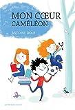 vignette de 'Mon cœur caméléon (Antoine Dole)'
