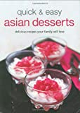 Quick and Easy Asian Desserts, List and Tuttle Editors, 0804840474