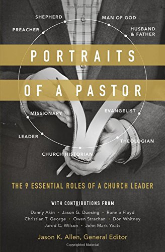 Portraits of a Pastor: The 9 Essential Roles of a Church Leader pdf epub