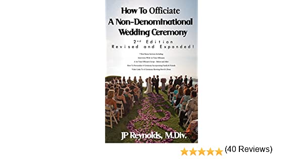 How To Officiate A Non-Denominational Wedding Ceremony: Revised ...