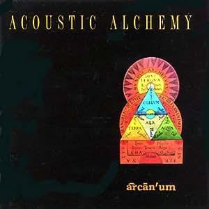 16b881be4 Acoustic Alchemy - Arcan'um - Amazon.com Music