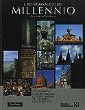 img - for Il pellegrinaggio del Millennio book / textbook / text book