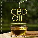CBD: A Users Guide to CBD Hemp Oil in 2019 for