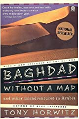 Baghdad without a Map and Other Misadventures in Arabia Paperback