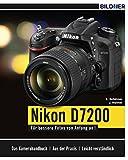 Nikon D7200: Für bessere Fotos von Anfang