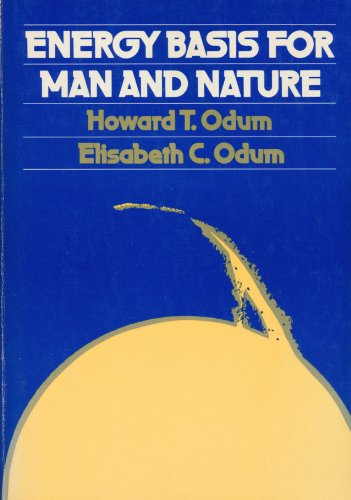 Energy Basis for Man and Nature