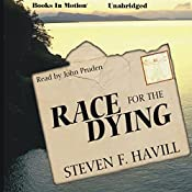 Race for the Dying | Steven F. Havill