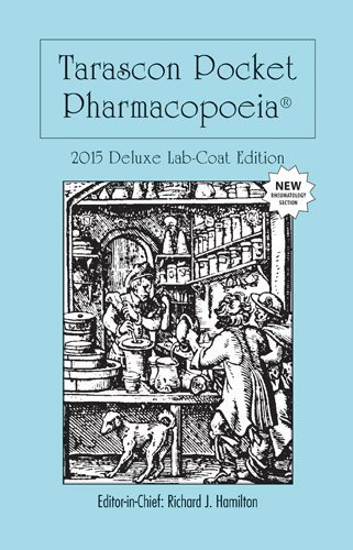 By MD, FAAEM, FACMT, FACEP, Editor in Chief, Richard Tarascon Pocket Pharmacopoeia 2015 Deluxe Lab-Coat Edition (16th Edition) [Paperback] pdf epub