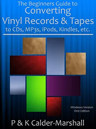 The Beginners Guide to Converting Vinyl Records & Tapes to
