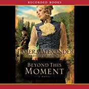Beyond This Moment | Tamera Alexander